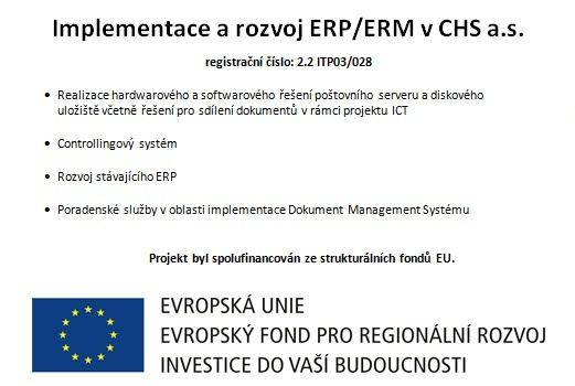 Implementace a rozvoj ERP/ERM v CHS a.s.